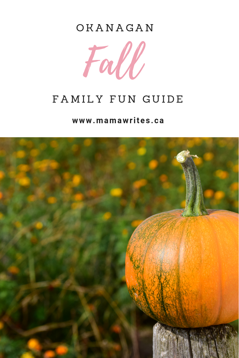 Okanagan Fall Family Fun Guide